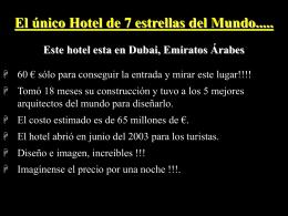 Hotel 7 estrellas www.albelda.info