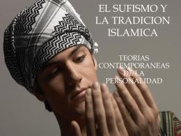 EL SUFISMO Y LA TRADICION ISLAMICA