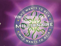 Who Wants to be a Millionaire - Wichita Falls ISD / Overview