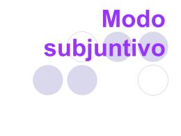 Modo subjuntivo