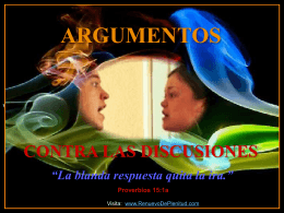 THE ARGUMENT AGAINST ARGUMENTS