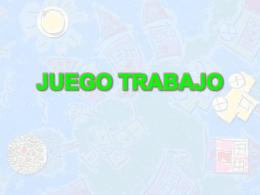 JUEGO TRABAJO