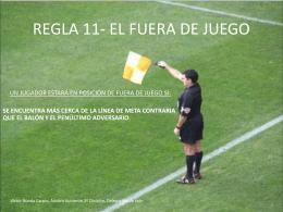 REGLA 11- EL FUERA DE JUEGO