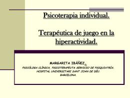 PSICOTERAPIA INDIVIDUAL. TERAPEUTICA DE JUEGO EN …