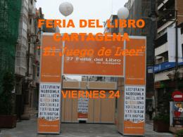 """FERIA DEL LIBRO CARTAGENA """"El Juego de Leer"""""""
