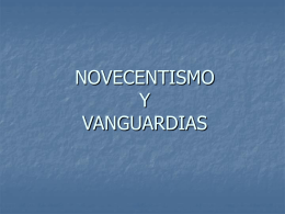 NOVECENTISMO Y VANGUARDIAS