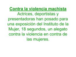 Contra la violencia machista Actrices, deportistas y