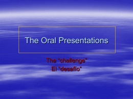 The Oral Presentations