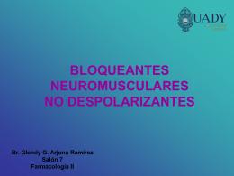 BLOQUEANTES NEUROMUSCULARES NO …