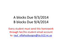 A blocks Due 9/2/2014 B blocks Due 9/3/2014