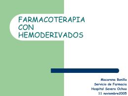 FARMACOTERAPIA CON HEMODERIVADOS