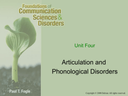 Unit 04 Articulation and Phonological Disorders