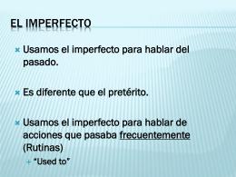 Imperfecto Los verbos -ar