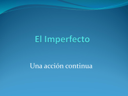 El Imperfecto Indicativo