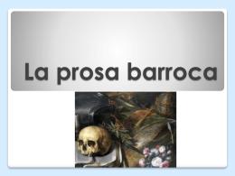 La prosa barroca - lenguayliteraturasoto