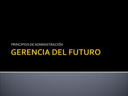 GERENCIA DEL FUTURO - entornoempresarial