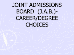 JOINT ADMISSIONS BOARD (J.A.B.)