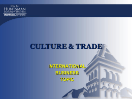 CULTURE AND TRADE - huntsman.usu.edu