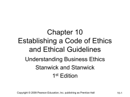 Chapter 10 Establishing a Code of Ethics and Ethical