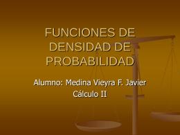 FUNCIONES DE DENSIDAD DE PROBABILIDAD