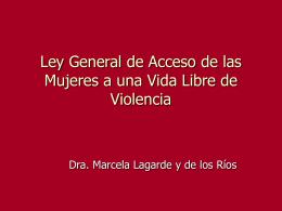 Ley General de Acceso de las Mujeres a una Vida Libre de