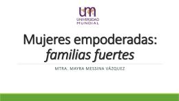 Mujeres empoderadas: familias fuertes