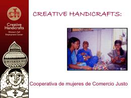 CREATIVE HANDICRAFTS: Cooperativa de mujeres de …