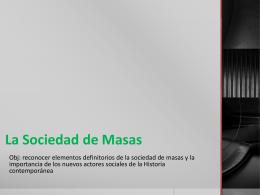 La Sociedad de Masas y los Nuevos Actores Sociales
