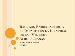 Racismo, Endorracismo y el Impacto en la Identidad de las