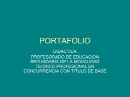 PORTAFOLIO - profesoradotecnicodidactica