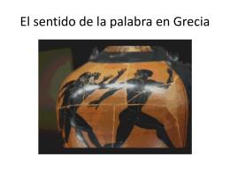 El sentido de la palabra en Grecia