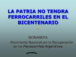 LA PATRIA NO TENDRA FERROCARRILES EN EL …