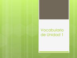 Vocabulario de Unidad 1