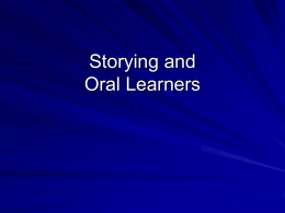 Storying and Oral Learners