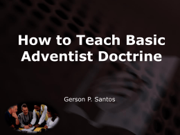 How to teach basic SDA doctrine