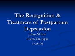 The Recognition & Treatment of Postpartum Depression