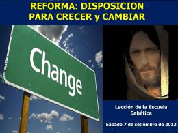 REFORMA: DISPOSICION PARA CRECER y CAMBIAR