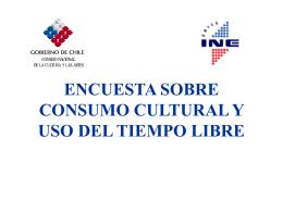 ENCUESTA DE CONSUMO CULTURAL Y USO DEL TIEMPO …