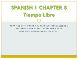 Spanish 1 Chapter 8 Tiempo Libre