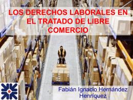 LOS DERECHOS LABORALES EN EL TRATADO DE LIBRE …