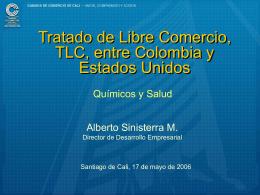 Tratado de Libre Comercio, TLC, entre Colombia y Estados