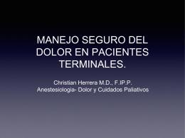 MANEJO SEGURO DEL DOLOR EN PACIENTES TERMINALES.