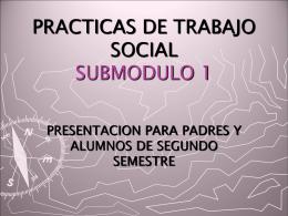 PRACTICAS DE TRABAJO SOCIAL I