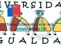 Trabajo colaborativo, contexto decreto 170