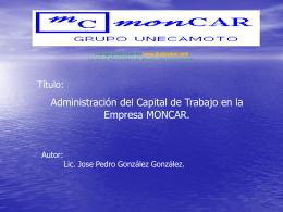 Administracion del capital de trabajo en la empresa …