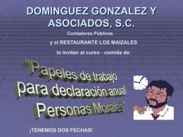DOMINGUEZ GONZALEZ Y ASOCIADOS, S.C.