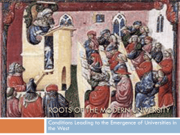 Roots of the Modern University – Bologna, Paris, et al