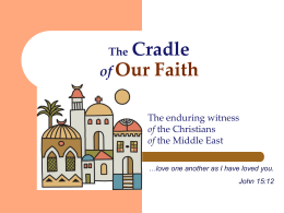 The Cradle of Our Faith - israelpalestinemissionnetwork.org
