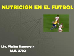 Nutricion en el futbol - Fuerza y Potencia, preparacion