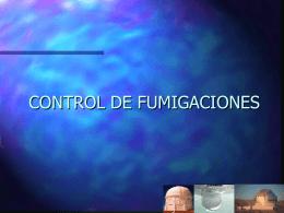 CONTROL DE FUMIGACIONES